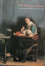 De Haagse School,Hollandse meesters van de 19de eeuw