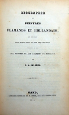Biographie des peintres Flamands et Hollandais.