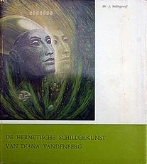 De Hermetische Schilderkunst van Diana Vandenberg.