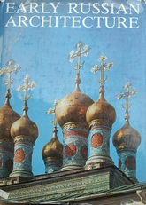 Early Russian Architecture