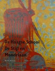 De Haagse School De Stijl en Mondriaan