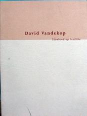 David Vandekop,stoelend op traditie