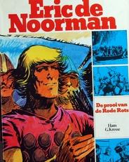 Eric de Noorman de prooi v.d. Rode Rots e.a.