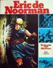 Eric de Noorman de burcht van Myrkven
