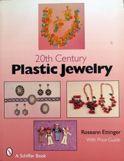 20th Century Plastic Jewelry,with price guide.