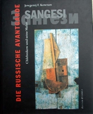 Die Russische Avantgarde,Sangesi,Chlebnikov.