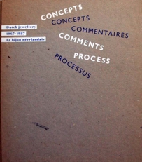 Dutch jewellery 1967-1987 ,concepts ,process