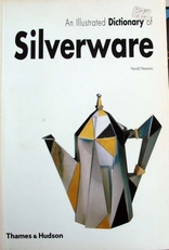 An Illustrated Dictionary of Silverware.