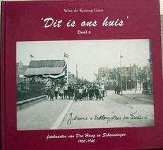 Dit is ons huis ,fotokaarten van Den Haag en Scheveningen