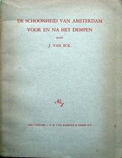 De schoonheid van Amsterdam voor en na  het dempen