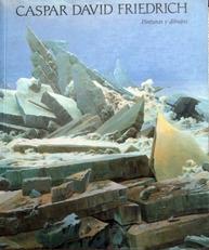 Caspar David Friedrich,pinturas y dibujos