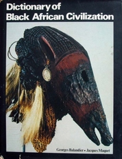 Dictionary of Black African Civilization.