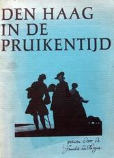 Den Haag in de pruikentijd,gezien door de fam. La Fargue.