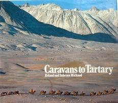 Caravans to Tartary.