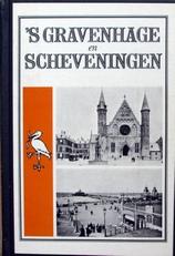 's-Gravenhage en Scheveningen.