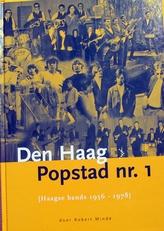 Den Haag Popstad nr. 1,Haagse bands 1956-1978.