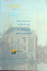 De kunst van het verzamelen,symposium in Den Haag.
