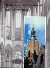De Grote-of Sint Jacobskerk van 's-Gravenhage.