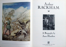 Arthur Rackham,a biography .