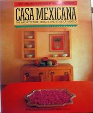 Casa Mexicana,architecture,design and style of Mexico.