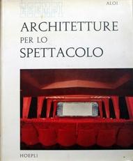 Architetture per lo Spettacolo.