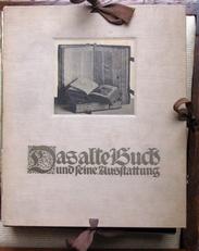 Das Alte Buch und Seine Ausstatung XV - XIX