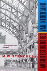Architectuurgids van Nederland.Prehistorie tot 1940.
