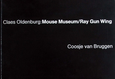 Cleas Oldenburg ;Mouse Museum /Ray Gun Wing