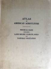 Atlas Of American Agriculture - Physical Basis Including ...