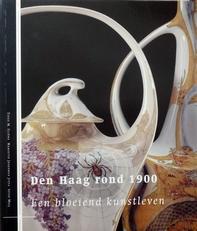 Den Haag rond 1900, een bloeiend kunstleven.