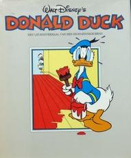 Donald Duck,het levensverhaal van een eigenzinnige eend.