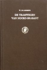 De tramwegen van Noord-Brabant.