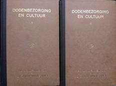 Dodenbezorging en cultuur. 2 delen.