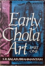 Early Chola Art (part 1).