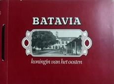 Batavia koningin van het oosten.