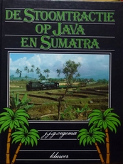 De Stoomtractie op Java en Sumatra.