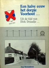 Een halve eeuw het dorpje Voorhout.