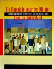 Die Olympiade unter der Diktatur, Kunst im Wiederstand
