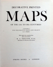 Decorative Printed Maps of the 15th to 18th Centuries