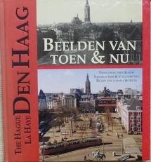 Den Haag ,Beelden van toen en nu.
