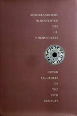 Dutch recorders of the 18th century. (Blokfluiten).
