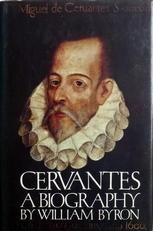 Cervantes a biography.