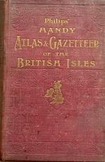 Atlas & Gazetteer of the British Isles.(300 detailed maps).