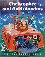 Christopher and the Columbus,(a little golden book)