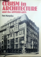 Cubism in Architecture and the Applied Arts.