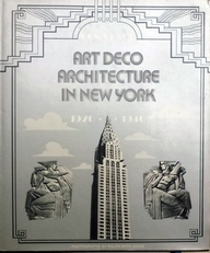 Art Deco Architecture in New York. 1920-1940.