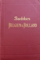 Baedekers Belgien u. Holland