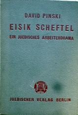 Eisik Scheftel ein Judisches arbeiterdrama in drei akten.
