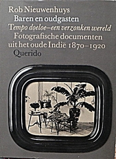 Baren en oudgasten.Fotografische documenten Indie 1870-1920.