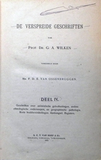 De verspreide geschriften van Prof. Dr. G.A. Wilken.Deel IV